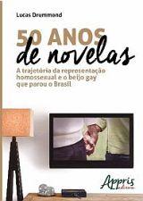 50 ANOS DE NOVELAS - A TRAJETORIA DA REPRESENTACAO