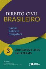 DIREITO CIVIL BRASILEIRO - V. 03 - CONTRATOS E ATO