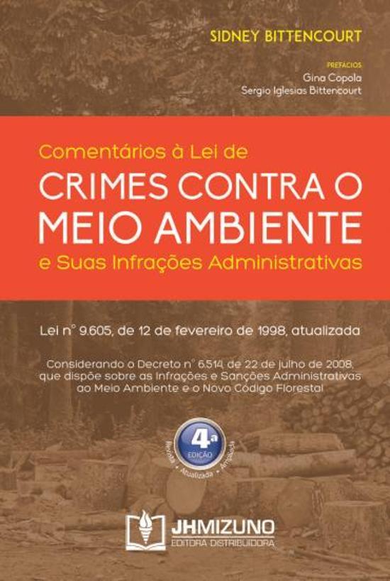 COMENTARIOS A LEI DE CRIMES CONTRA O MEIO AMBIENTE