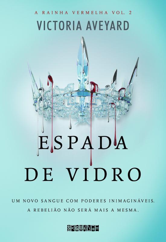 Espada De Vidro - A Rainha Vermelha - V. 2 1a.ed.   - 2016