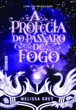 Profecia Do Passaro De Fogo, A 1a.ed.   - 2016