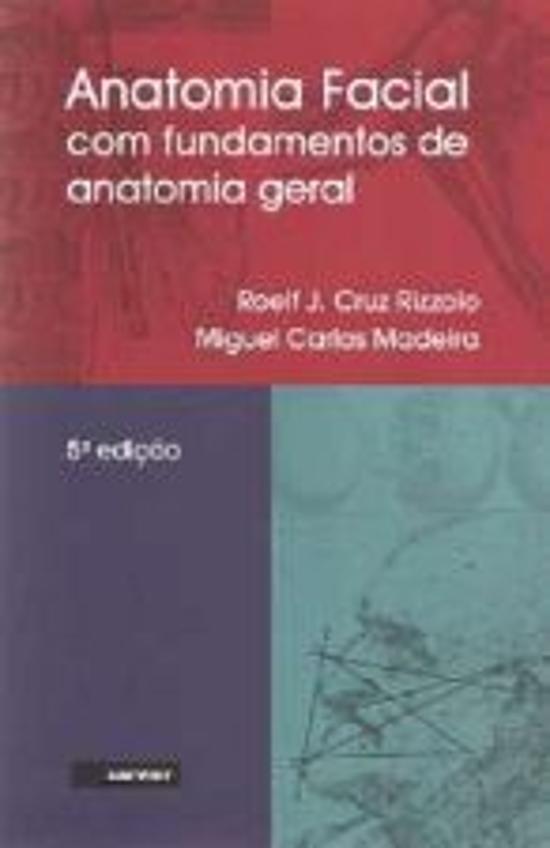 ANATOMIA FACIAL - COM FUNDAMENTOS DE ANATOMIA GERA