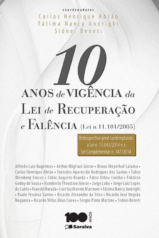10 ANOS DE VIGENCIA DA LEI DE RECUPERAÇAO E FALENC