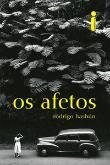 Afetos, Os 1a.ed.   - 2016