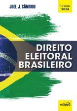 Direito Eleitoral Brasileiro 2016a.ed.   - 2016