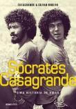 Socrates E Casagrande - Uma Historia De Amor 1a.ed.   - 2016