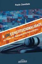 (IN)CONSTITUCIONALIDADE DA PENA DE PERDIMENTO ADUA