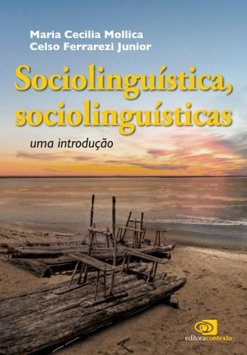 SOCIOLINGUISTICA, SOCIOLINGUISTICAS - UMA INTRODUC