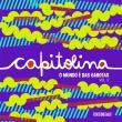 Capitolina Vol.2 - O Mundo E Das Garotas 1a.ed.   - 2016