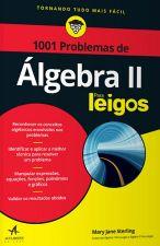 1001 PROBLEMAS DE ALGEBRA II PARA LEIGOS