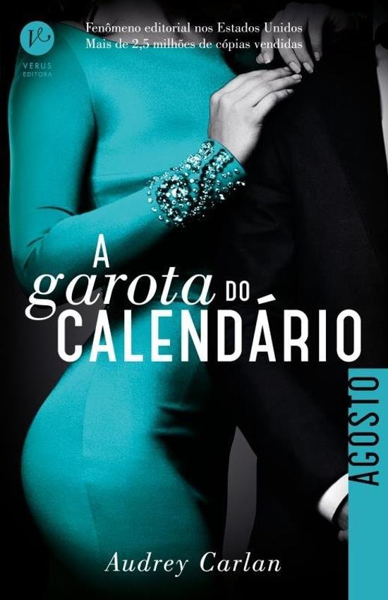 GAROTA DO CALENDARIO, A - AGOSTO