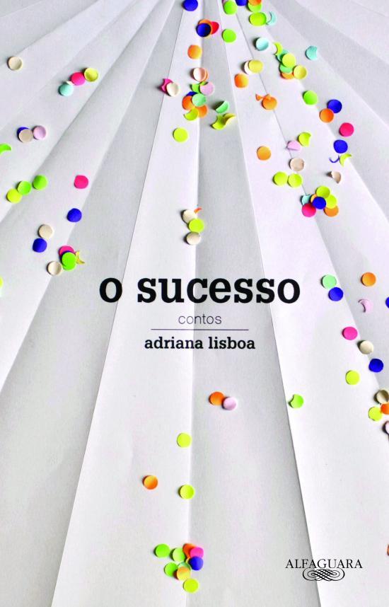 SUCESSO, O