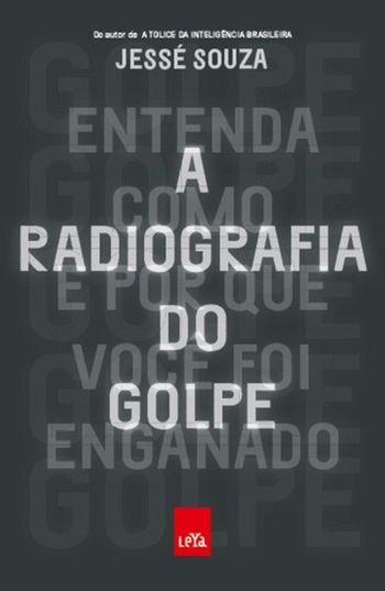 RADIOGRAFIA DO GOLPE, A
