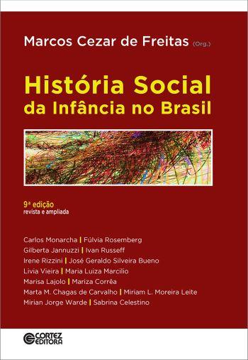 HISTORIA SOCIAL DA INFANCIA NO BRASIL