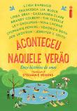 Aconteceu Naquele Verao - Doze Historias De Amor 1a.ed.