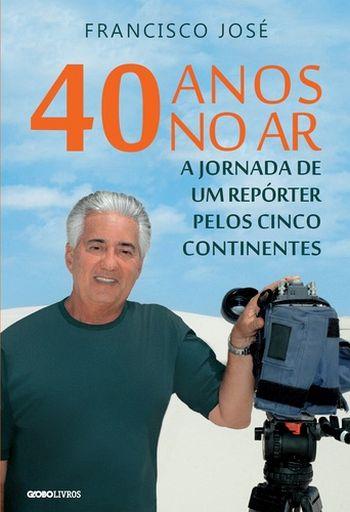40 ANOS NO AR