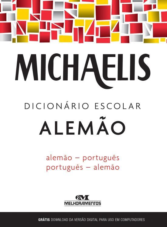 MICHAELIS - DICIONARIO ESCOLAR ALEMAO - ALEMAO - P