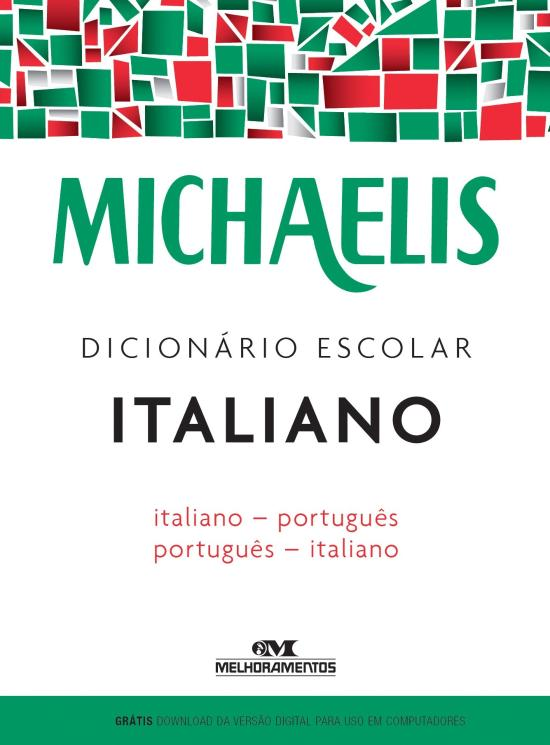 MICHAELIS - DICIONARIO ESCOLAR ITALIANO-PORTUGUES