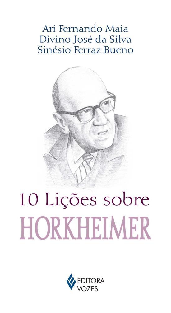 10 LICOES SOBRE HORKHEIMER