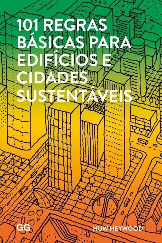 101 REGRAS BASICAS PARA EDIFICIOS E CIDADES SUSTEN