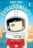Somos Todos Extraordinarios 1a.ed.   - 2017