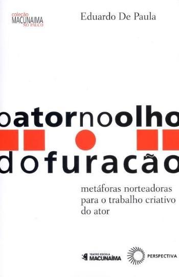 ATOR NO OLHO DO FURACAO, O