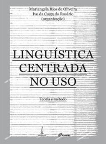 LINGUISTICA CENTRADA NO USO - TEORIA E METODO