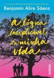 Logica Inexplicavel Da Minha Vida, A 1a.ed.   - 2017