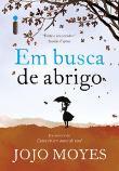 Em Busca De Abrigo 1a.ed.   - 2017