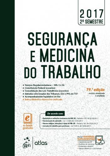 SEGURANCA E MEDICINA DO TRABALHO