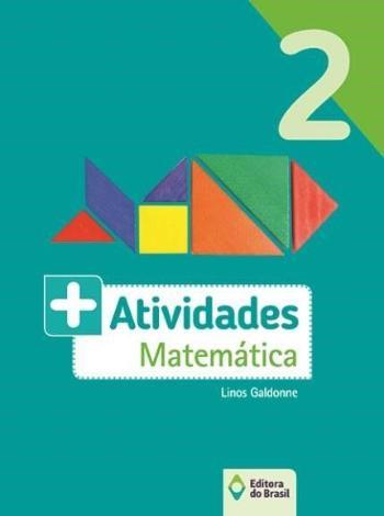 + ATIVIDADES - MATEMATICA - 2. ANO