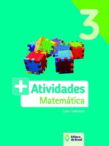 + ATIVIDADES - MATEMATICA - 3. ANO