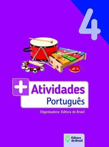 + ATIVIDADES - PORTUGUES - 4. ANO