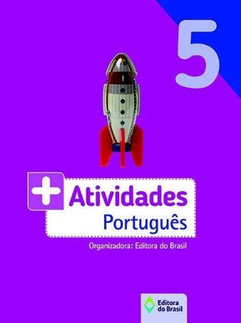 + ATIVIDADES - PORTUGUES - 5. ANO