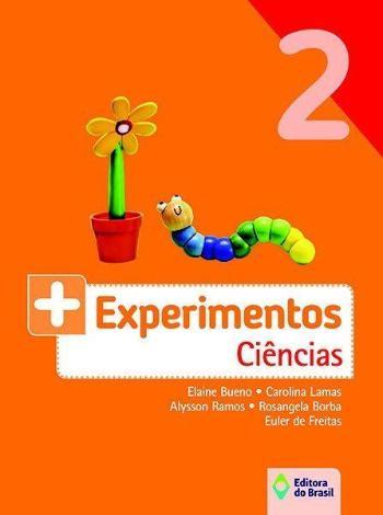+ EXPERIMENTOS - CIENCIAS - 2. ANO