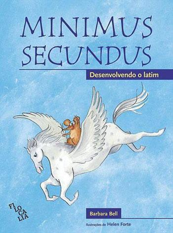 MINIMUS SECUNDUS - DESENVOLVIMENTO DO LATIM - ALUN