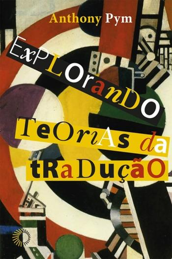 EXPLORANDO TEORIAS DA TRADUCAO