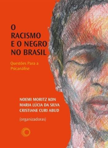 RACISMO E O NEGRO NO BRASIL