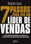 7 Passos Para Ser Um Lider De Vendas - A Inteligen 1a.ed.   - 2017
