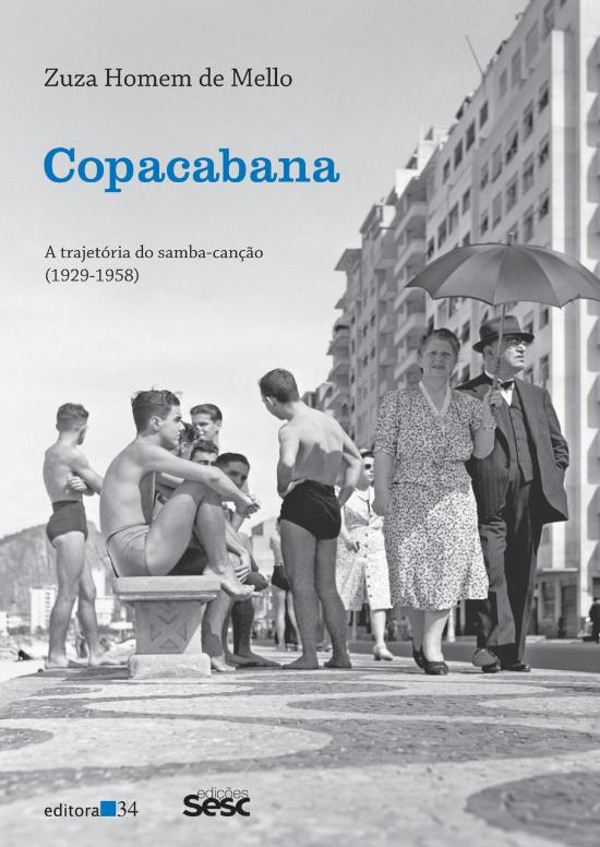 COPACABANA - A TRAJETORIA DO SAMBA-CANCAO - 1929-1