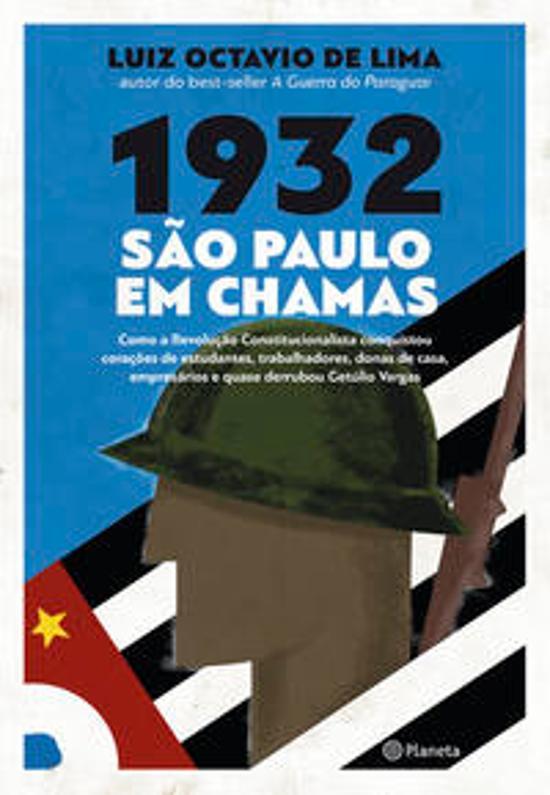 1932 - Sao Paulo Em Chamas 1a.ed.   - 2018