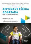 Atividade Fisica Adaptada - O Jogo E Os Alunos Com 1a.ed.   - 2018