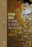 24 Horas Da Vida De Uma Mulher E Outras Novelas 2a.ed.   - 2018