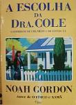 Escolha Da Doutora Cole, A 1a.ed.   - 1996