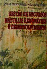 Gestao De Recursos Naturais Renovaveis E Desenvolv 2002a.ed.   - 2002