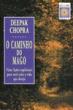 Caminho Do Mago, O - Vinte Licoes Espirituais Para 1a.ed.   - 1997