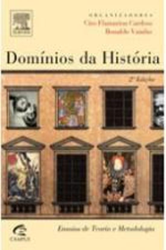 DOMINIOS DA HISTORIA - ENSAIOS DE TEORIA E METODOL