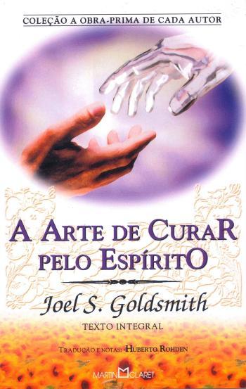 ARTE DE CURAR PELO ESPIRITO, A