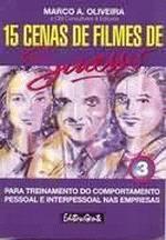 15 Cenas De Filmes De Sucesso - V. 3 1a.ed.