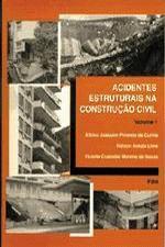 ACIDENTES ESTRUTURAIS NA CONSTRUCAO CIVIL - V. 1